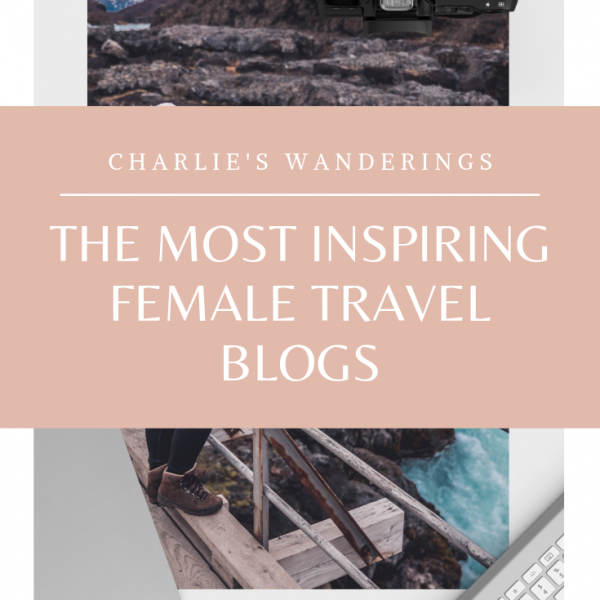 The most inspiring female travel blogs