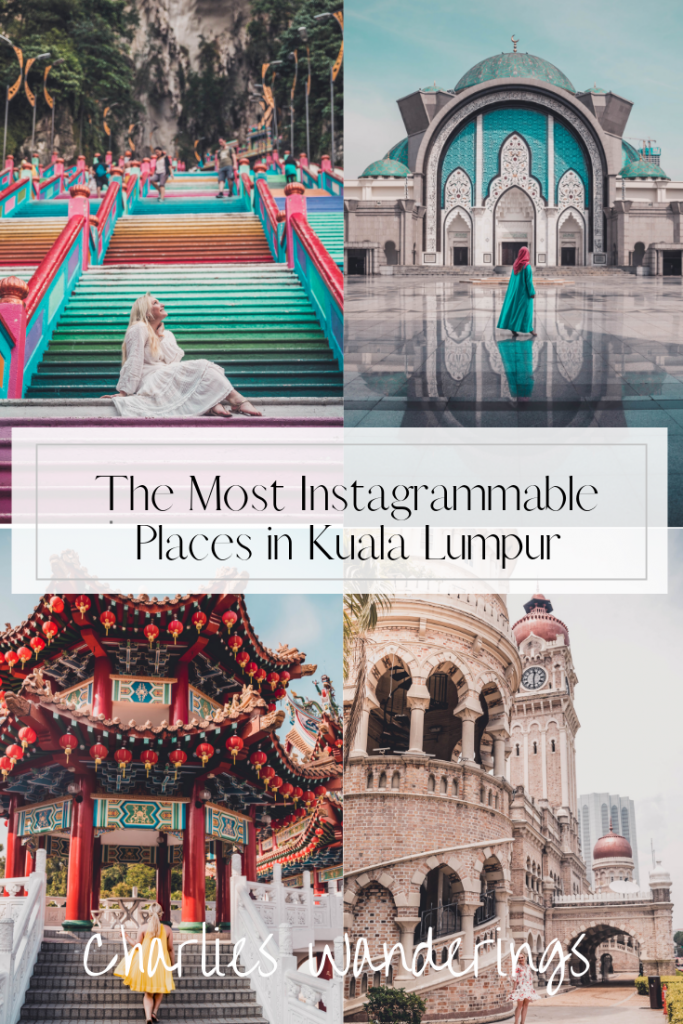 The Most Instagrammable Places in Kuala Lumpur