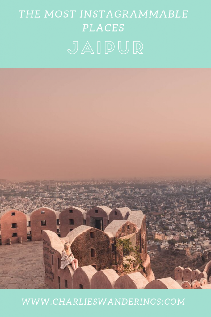 THE MOST INSTAGRAMMABLE PLACES IN JAIPUR