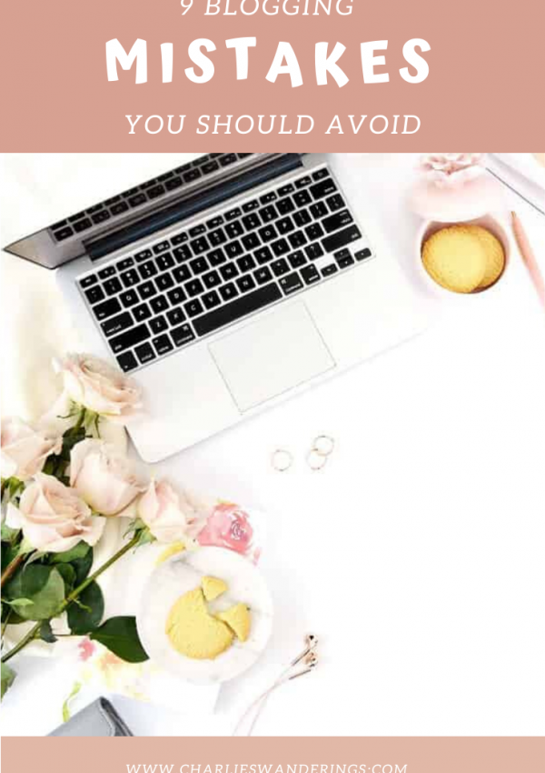 9 mistakes I made in my first year of blogging