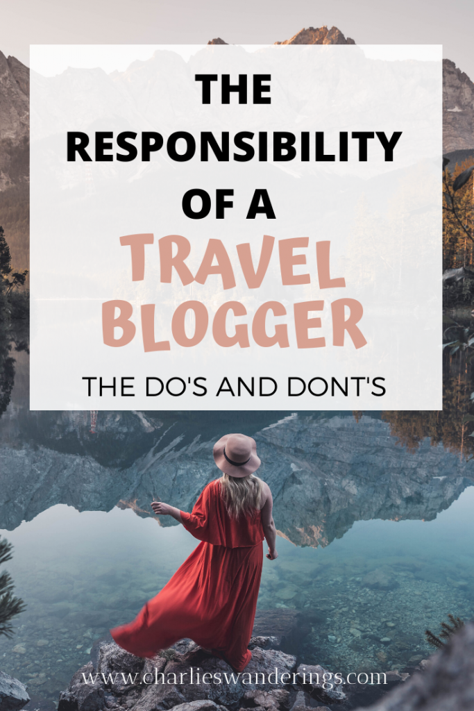 The responsibility of a travel blogger
