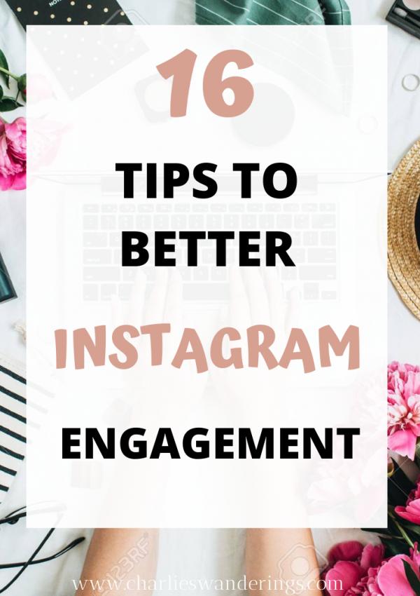 16 Tips to better Instagram Engagement