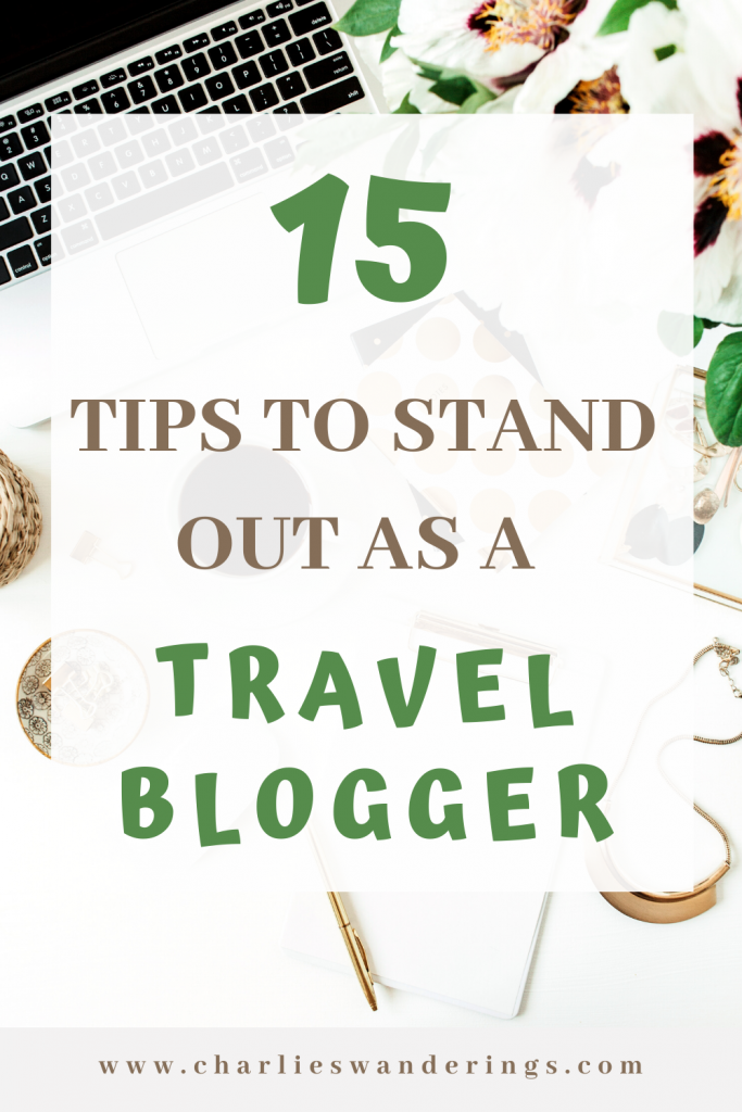 how to stand out as a travel blogger